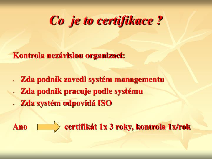Co  je to certifikace ?