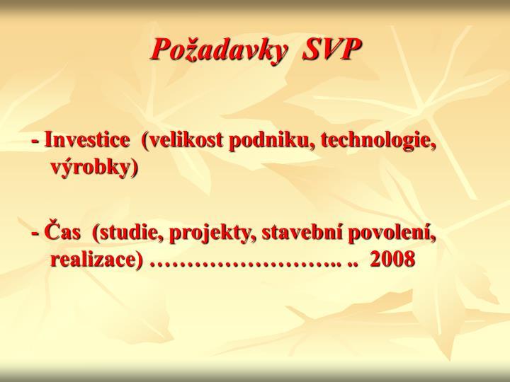 Požadavky  SVP