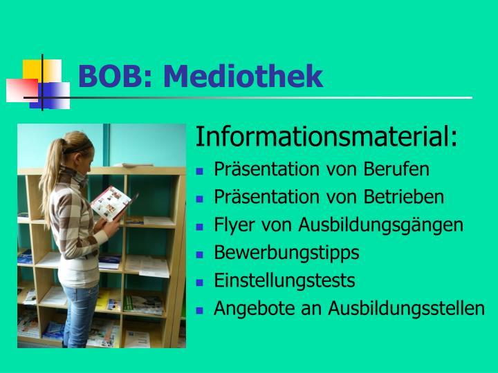 BOB: Mediothek