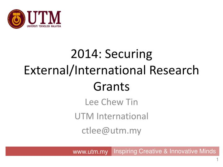2014 securing external international research grants