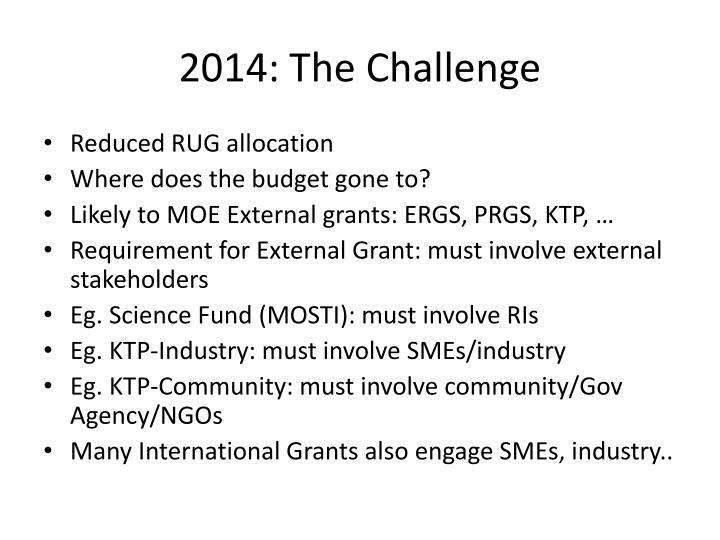 2014: The Challenge
