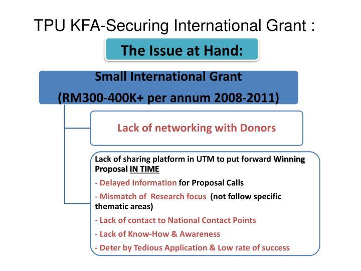 TPU KFA-Securing International Grant :