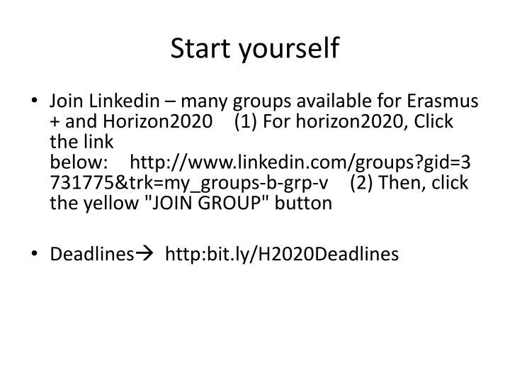 Start yourself