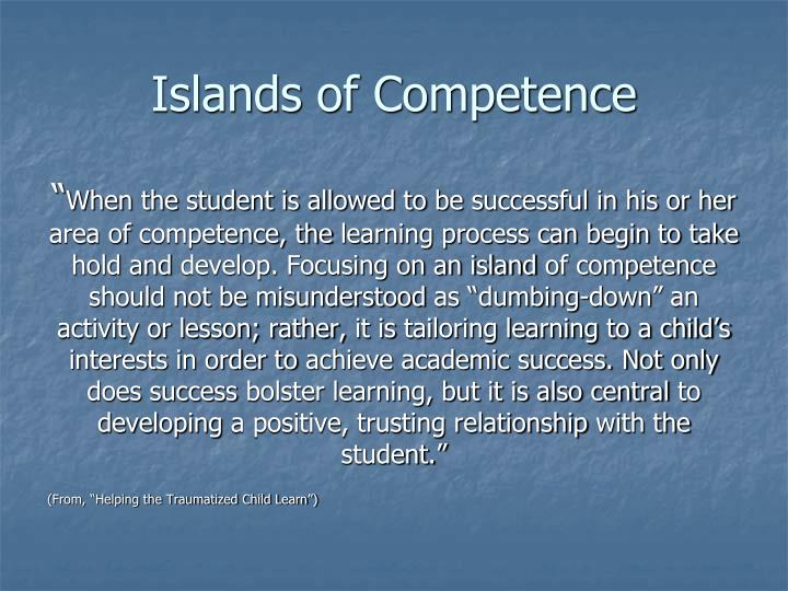 Islands of Competence