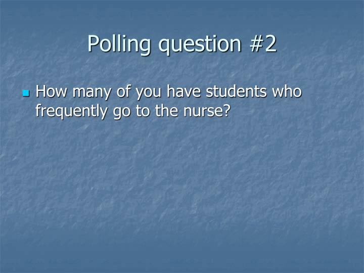 Polling question #2