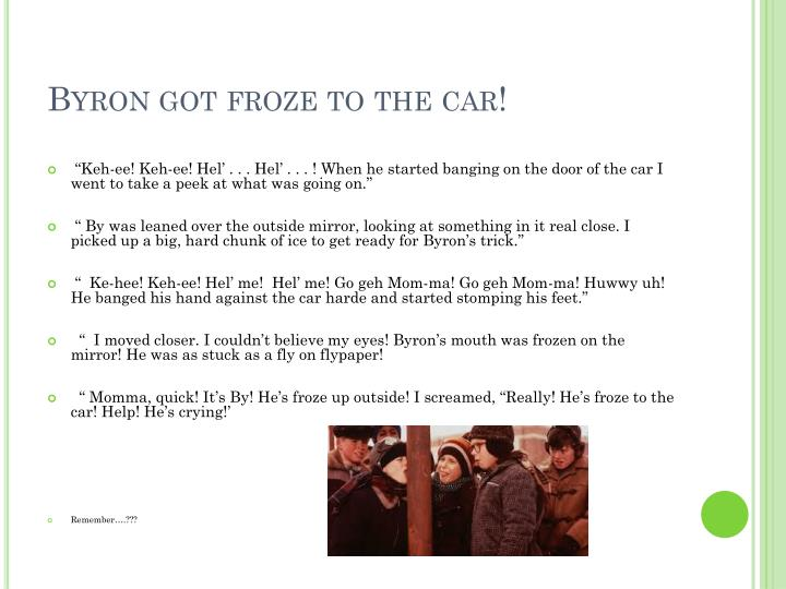 Byron got froze to the car!