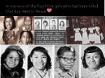 in memory of the four little girls who had been killed that day rest in peace