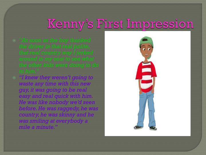 Kenny's First Impression