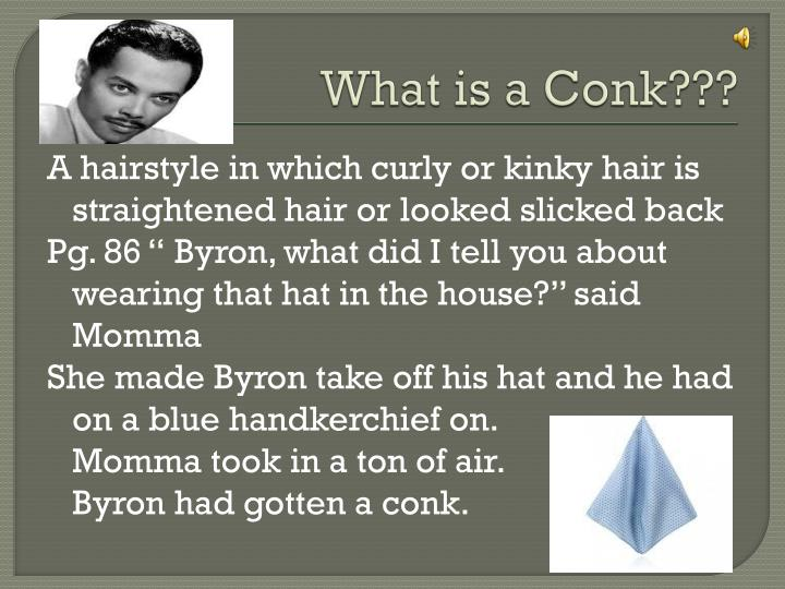 What is a Conk???