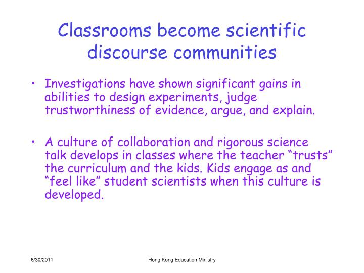 Classrooms become scientific discourse communities