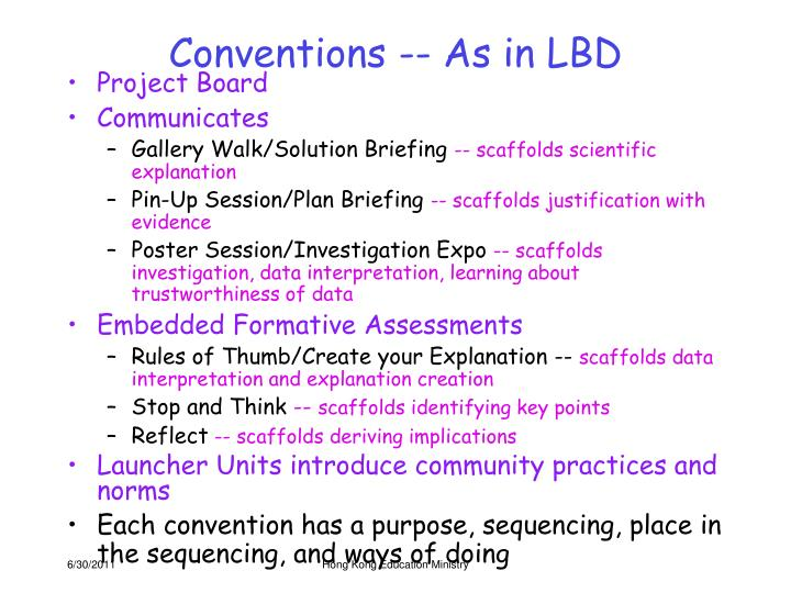 Conventions -- As in LBD