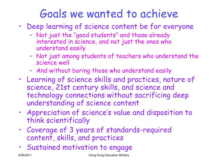 Goals we wanted to achieve