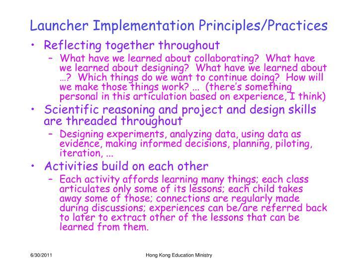 Launcher Implementation Principles/Practices