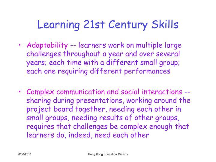 Learning 21st Century Skills