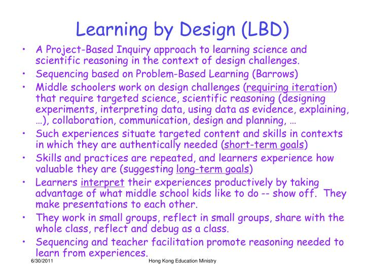 Learning by Design (LBD)