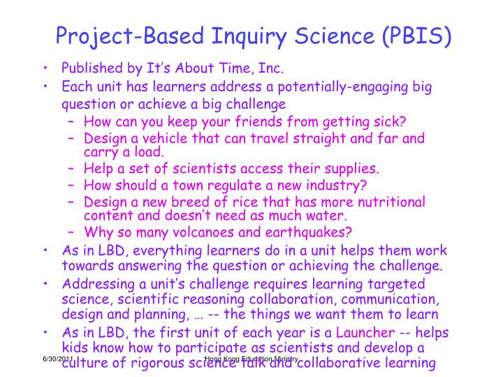 Project-Based Inquiry Science (PBIS)