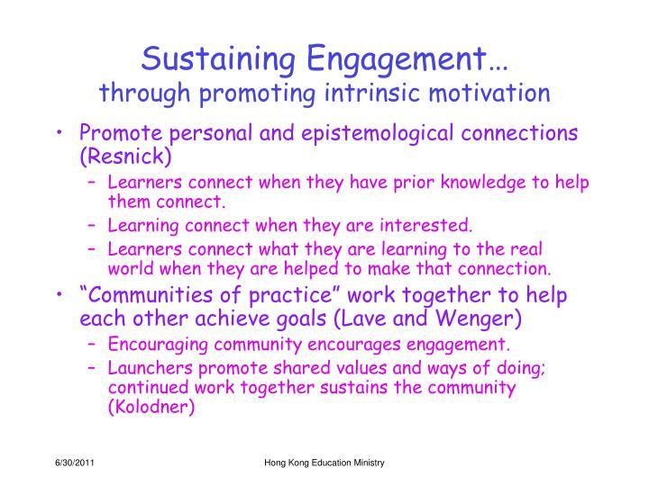 Sustaining Engagement…