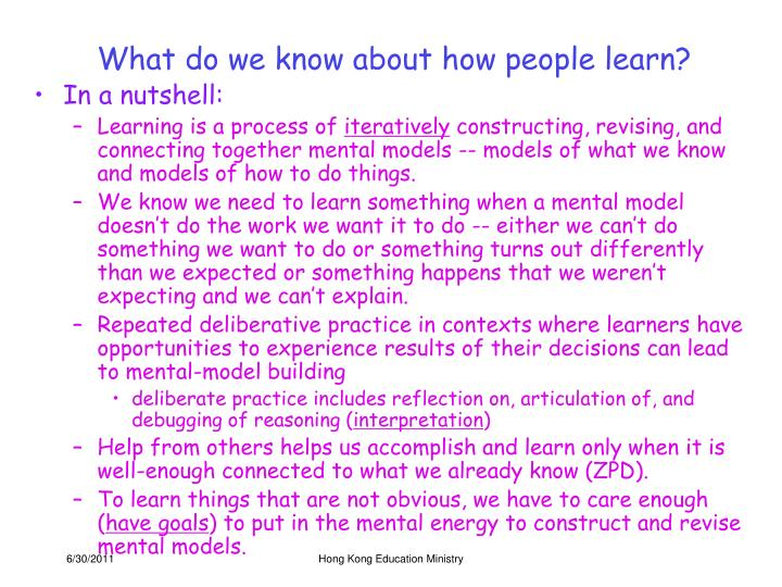 What do we know about how people learn?
