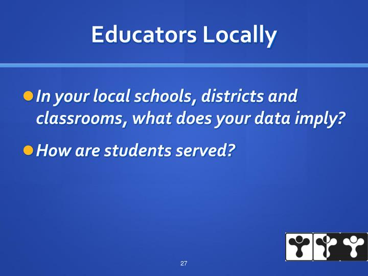 Educators Locally