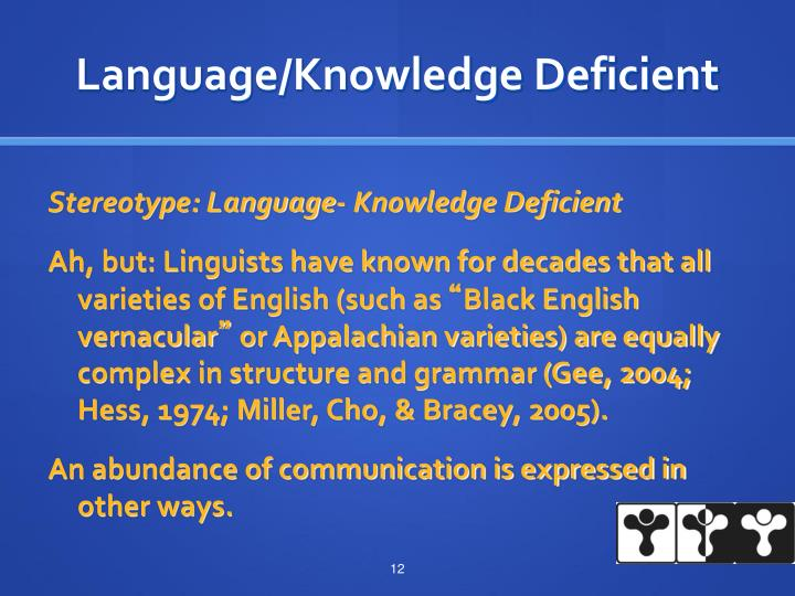 Language/Knowledge Deficient