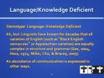 language knowledge deficient