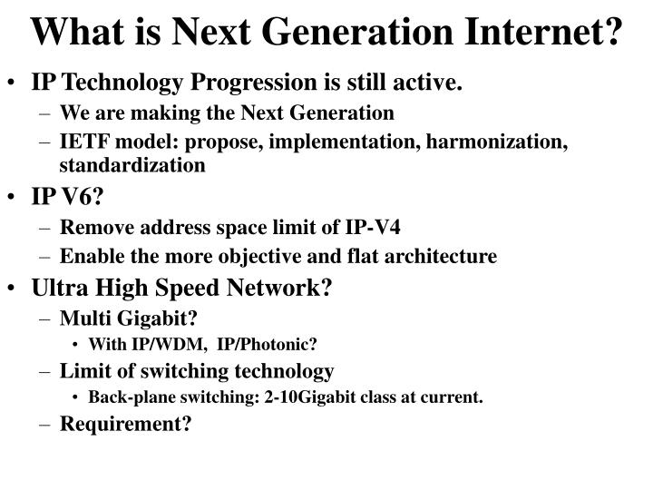 What is Next Generation Internet?