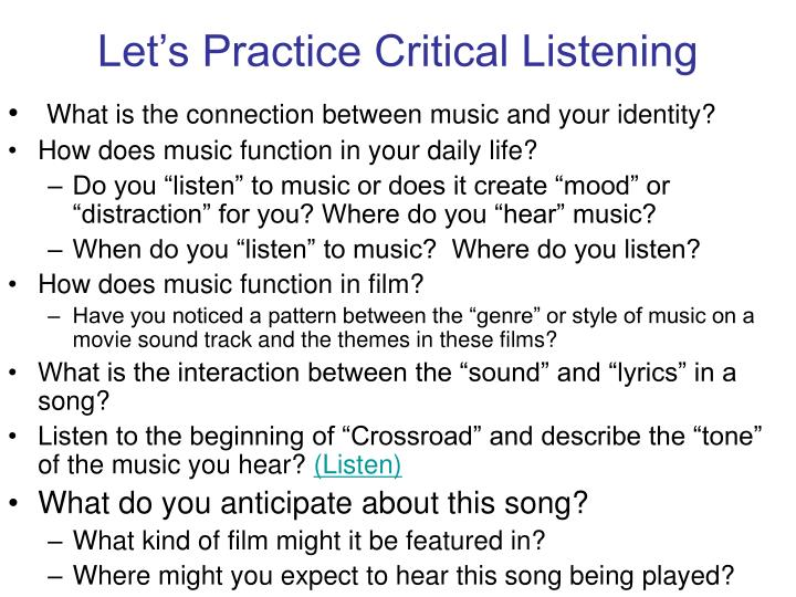 Let's Practice Critical Listening