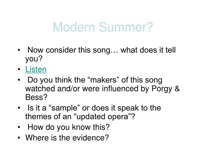 Modern Summer?
