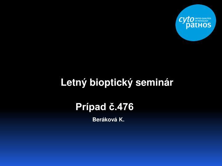 Letný bioptický seminár