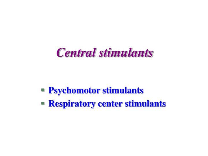 Central stimulants