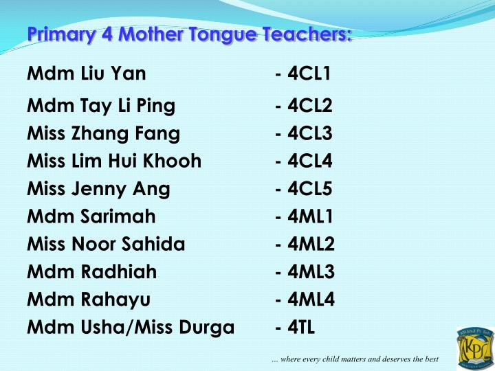 Primary 4 Mother Tongue Teachers: