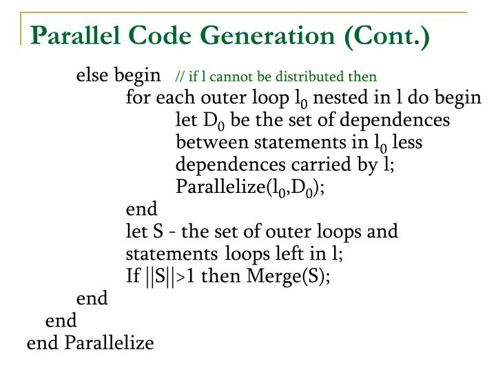 Parallel Code Generation (Cont.)
