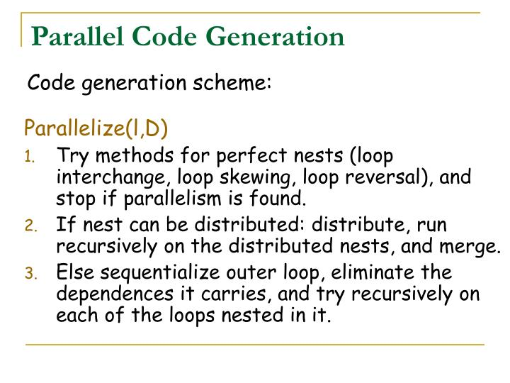 Parallel Code Generation