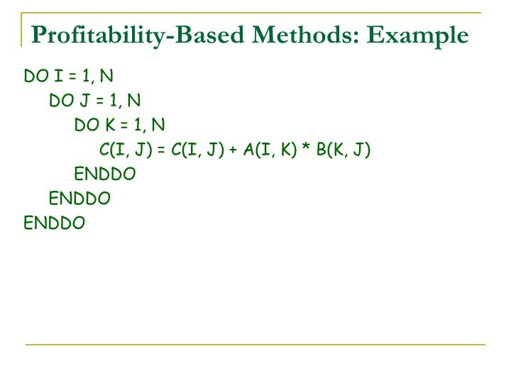 Profitability-Based Methods: Example