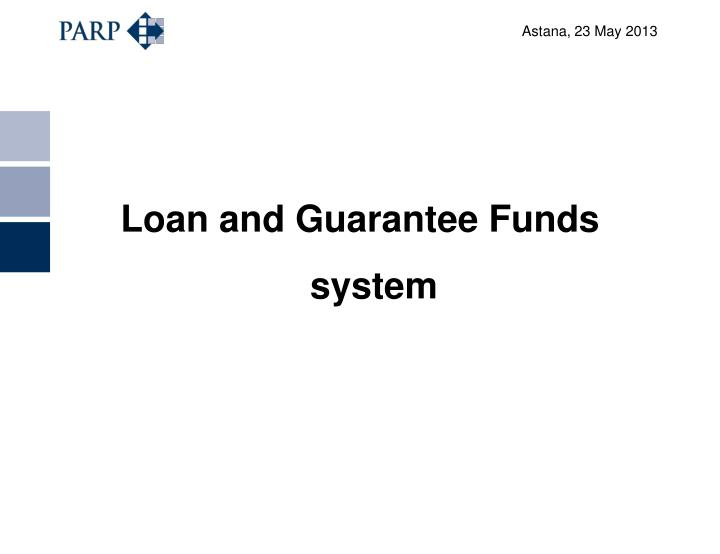 Loan and Guarantee Funds system