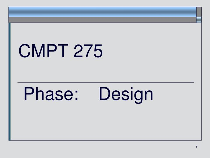 CMPT 275