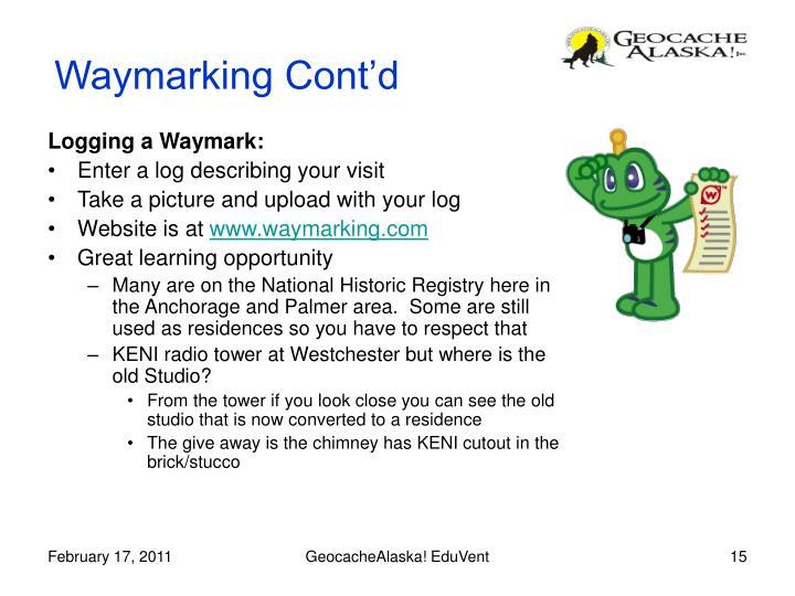 Waymarking Cont'd