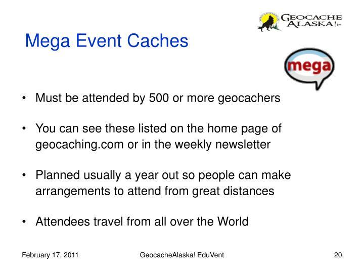 Mega Event Caches