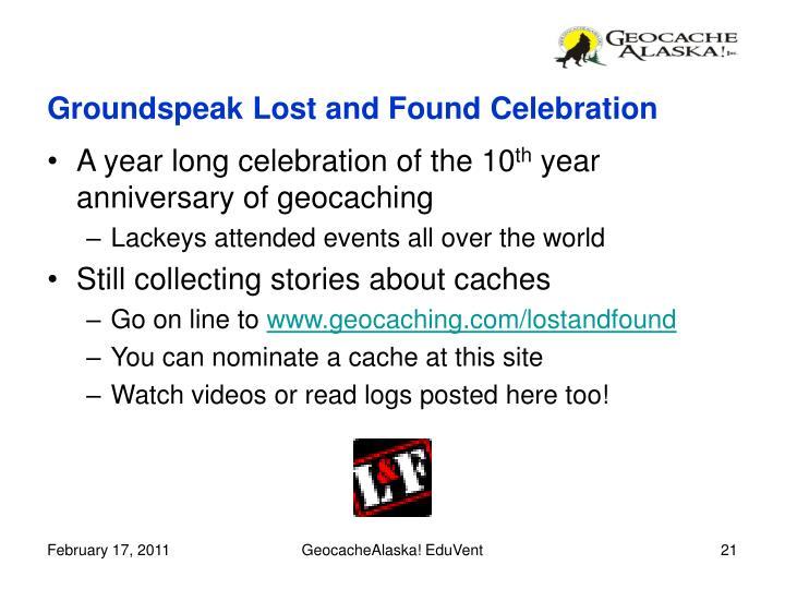 Groundspeak Lost and Found Celebration