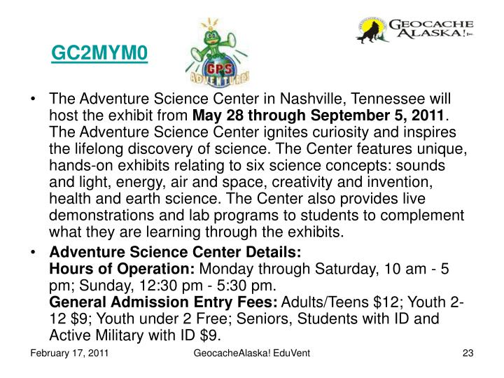 The Adventure Science Center in Nashville, Tennessee will host the exhibit from