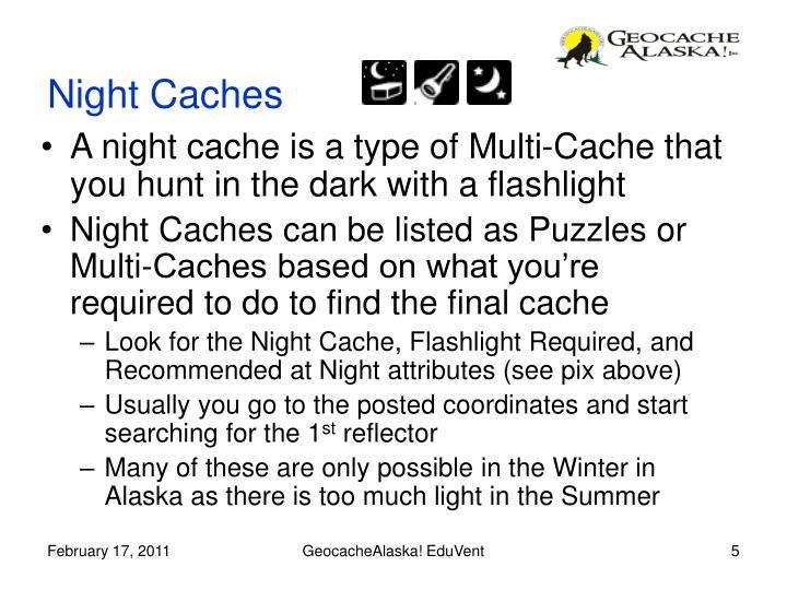 Night Caches