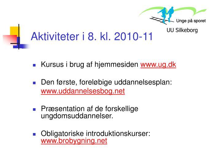 Aktiviteter i 8. kl. 2010-11