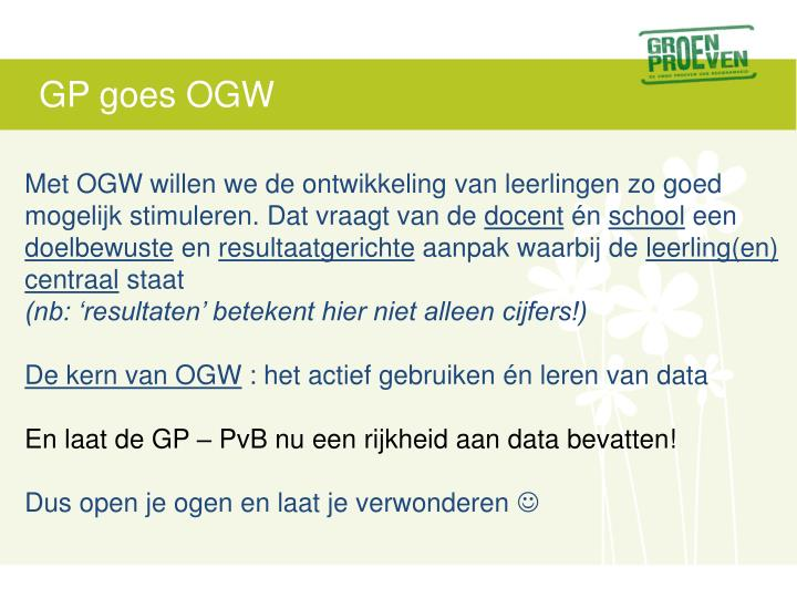 GP goes OGW