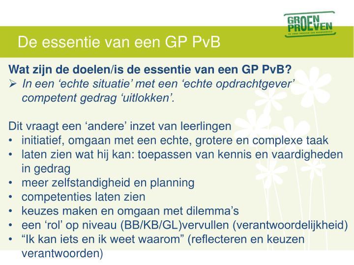 De essentie van een GP PvB