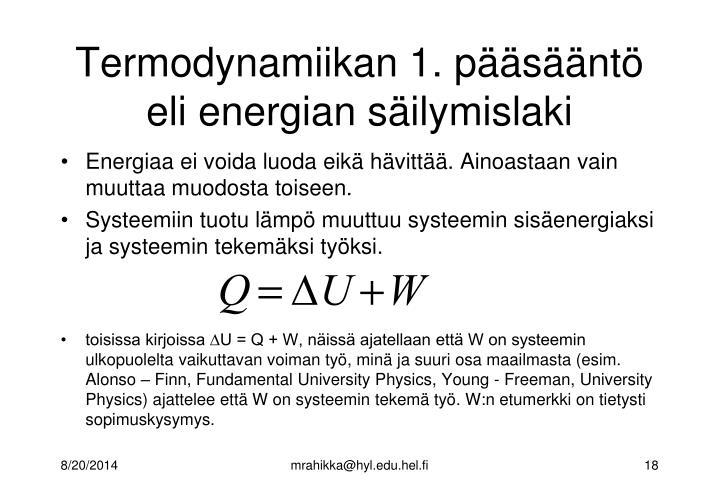 Termodynamiikan 1. pääsääntö eli energian säilymislaki