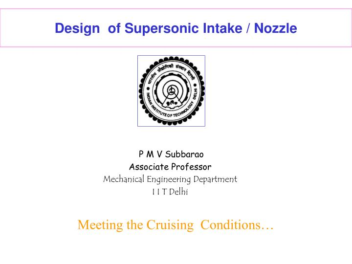 Design  of Supersonic Intake / Nozzle