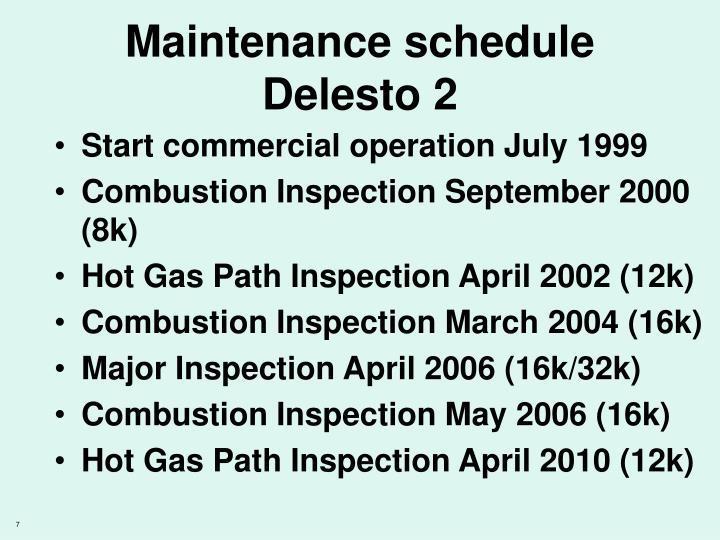 Maintenance schedule Delesto 2