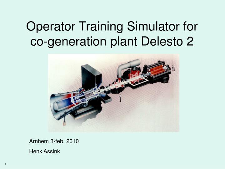 Operator Training Simulator for co-generation plant Delesto 2