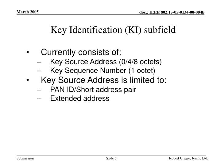 Key Identification (KI) subfield