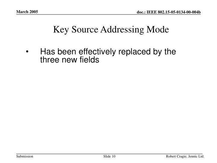 Key Source Addressing Mode